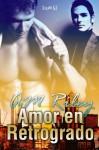 Amor En Retrogrado - A.M. Riley