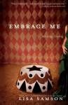 Embrace Me - Lisa Samson