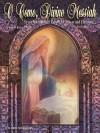 O Come, Divine Messiah: Seven International Carols for Advent and Christmas - Robert J. Powell, III
