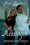 The Messenger - Marci Boudreaux