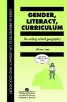 Gender, Literacy, Curriculum: Re-Writing School Geography - Alison Lee