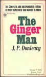 The Ginger Man: The Complete and Unexpurgated Edition - J.P. Donleavy