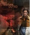 The Road Rhythm Outro - brokenlittleboy