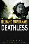 Deathless: A Thriller - Richard Montanari