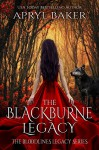 The BlackBurne Legacy (The Bloodlines Legacy Series Book 1) - Apryl Baker