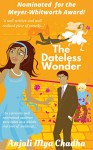 The Dateless Wonder - Anjali Mya Chadha