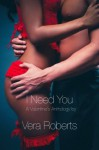 I Need You: A Valentine's Anthology - Vera Roberts