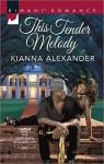 This Tender Melody (The Gentlemen of Queen City) - Kianna Alexander