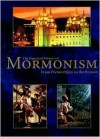 The Timechart History of Mormonism - Christopher Kimball Bigelow