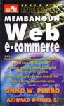 Buku Pintar Internet: Membangun Web E-Commerce - Onno W. Purbo, Akhmad Daniel S.