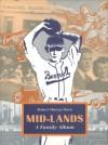 Mid-Lands: A Family Album - Robert Murray Davis