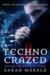 Techno Crazed - Sarah Mäkelä