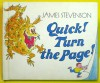Quick! Turn The Page! - James Stevenson