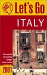 Let's Go Italy 2001 - Let's Go Inc., Fiona McKinnon, Matthew S. Ryan