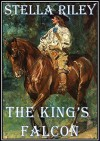 The King's Falcon (Roundheads & Cavaliers Book 3) - Stella Riley