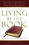 Living by the Book Set - Howard G. Hendricks, William D. D. Hendricks