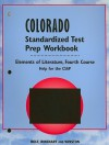 Holt Colorado Standardized Test Prep Workbook: Elements of Literature, Fourth Course: Help for the CSAP - Holt Rinehart