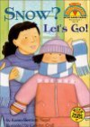 Snow? Let's Go! - Karen Berman Nagel