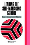 The Self-Managing School - Brian J. Caldwell, Jim M. Spinks