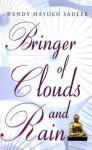 Bringer of Clouds and Rain - Wendy Sadler