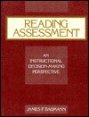 Reading Assessment: An Instructional Decision Making Perspective - James F. Baumann