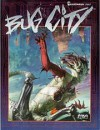 Bug City - Robert Cruz, Tom Dowd, Mike Nystul, Diane Piron-Gelman, Christopher Kubasik