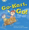 Go-Kart Go (Phonics Bug Phase 5) - Jill Atkins