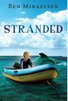 By Ben Mikaelsen Stranded (new cover) (Reprint) [Paperback] - Ben Mikaelsen