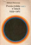 Poezja polska w latach 1939-1965. Część 1. Strategie liryczne - Edward Balcerzan