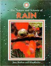 The Nature and Science of Rain - Jane Burton, Kim Taylor
