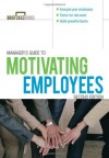 Manager's Guide to Motivating Employees 2/E (Briefcase Books Series) - Anne Bruce