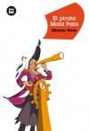 El pirata Mala Pata - Miriam Haas, Ulrike Muller