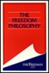 The Freedom Philosophy - Leonard E. Read