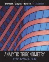 Analytic Trigonometry with Applications, 11th Edition - Raymond A. Barnett