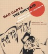 Had gadya: The Only Kid: Facsimile of El Lissitzky's Edition of 1919 - Arnold Band, Arnold Band, El Lissitzky