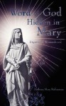 Word of God Hidden in Mary - Anthony Mofunanya