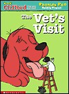 The vet's visit (Clifford the big red dog) - Wiley Blevins