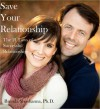 Save Your Relationship: 21 Laws of Successful Relationships - Brenda Shoshanna