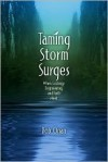 Taming Storm Surges: When Ecology, Engineering, and Faith Meet - Bob Onan