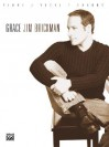 Grace: Piano/Vocal/Chords - Jim Brickman