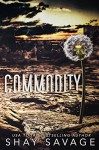 Commodity - Shay Savage