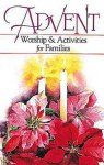 Advent Worship and Activities for Families - Margaret Anne Huffman