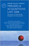 Mergers And Acquistions Law 2008: Top Lawyers On Trends And Key Strategies For The Upcoming Year (Aspatore Throught Leadership) - Aspatore Books