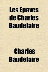 Les Paves de Charles Baudelaire - Charles Baudelaire