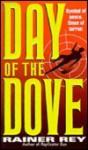 Day of the Dove - Rainer Rey