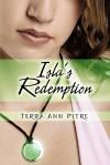 Isla's Redemption - Terra Ann Pitre