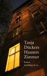 Hausers Zimmer - Tanja Dückers