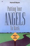 Putting Your Angels to Work - Norvel Hayes