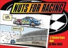 Nuts for Racing: A Stockcar Toons Book - Mike Smith