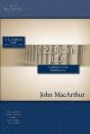 The MacArthur Bible Studies: 1, 2, 3, John & Jude - John F. MacArthur Jr.